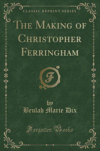the-making-of-christopher-ferringham-classic-reprint