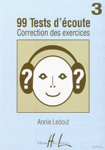 99 Tests d'Écoute Vol.3 Corriges par Ledout Annie