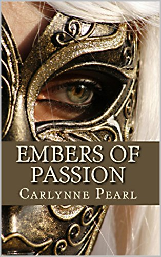 Embers of Passion: Tagebuch einer brennenden Seele -