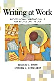 Writing At Work: Professional Writing Skills for People on the Job
