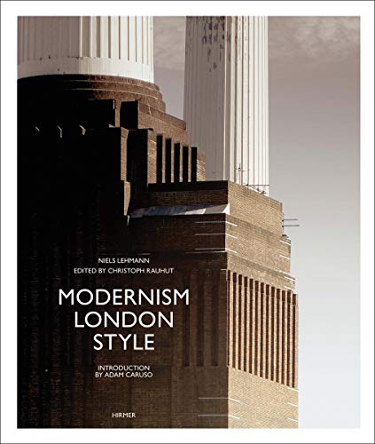 Modernism London Style: Die Bauten des Art déco