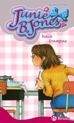 Junie B. Jones hace trampas (Castellano - A Partir De 6 Años - Personajes Y Series - Junie B. Jones) por Barbara Park