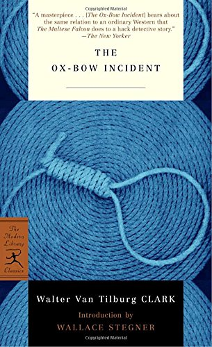 The Ox-Bow Incident (The Modern Library Classics)