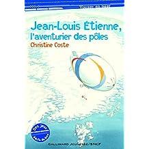 Jean-Louis Étienne, l'aventurier des pôles