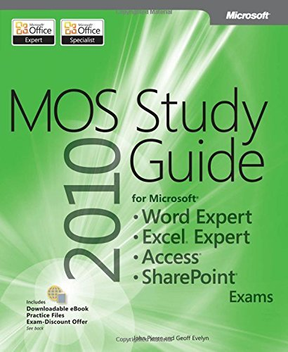 Mos 2010 study guide for microsoft word expert, excel expert, access, and sharepoint exams (mos study guide) by geoff evelyn (2011-08-22) EPUB Téléchargement gratuit!