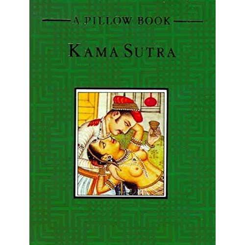 [A Pillow Book: Kama Sutra] (By: Mallanaga Vatsyayana) [published: September, 1993]