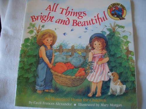 All Things Bright and Beautiful (All Aboard)