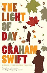 The Light of Day by Graham Swift (2006-05-04)