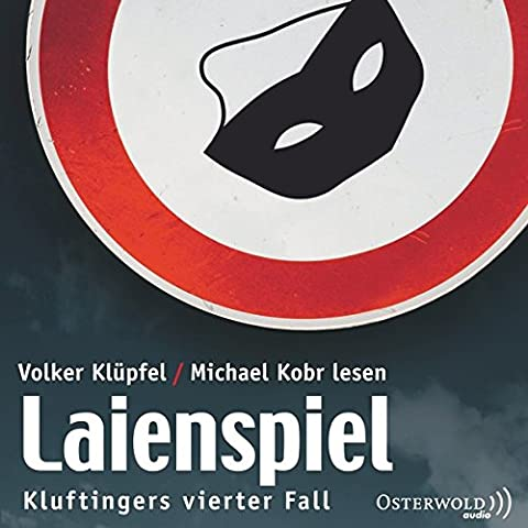 Laienspiel: Kluftingers vierter Fall: 3 CDs (Ein Kluftinger-Krimi, Band 4)