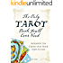 The Only Tarot Book You'll Ever Need: Gain insight and truth to help explain the past, present, and future.: Interpret the Cards That Hold Your Future