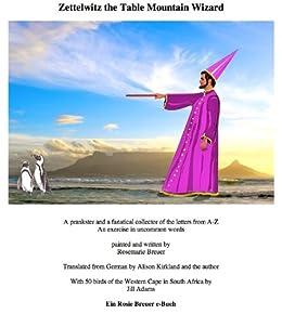 Zettelwitz the Table Mountain Wizard (English Edition) von [Breuer, Rosemarie ]