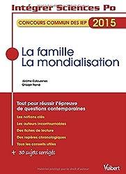 La famille - La mondialisation - Questions contemporaines - Concours commun des IEP - Thèmes 2015