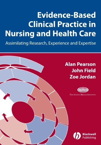Evidence-Based Clinical Practice in Nursing and Health Care: Assimilating Research, Experience and Expertise by Alan Pearson (2007-01-16)