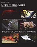 Meeresbiologie I: Die Welt der Zehnfusskrebse