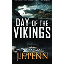 Day Of The Vikings: A Thriller. (ARKANE) (Volume 5) by J F Penn (2014-06-11)