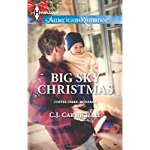 Big Sky Christmas (Harlequin American Romance\Coffee Creek, Montana) by C.J. Carmichael (2013-10-01)