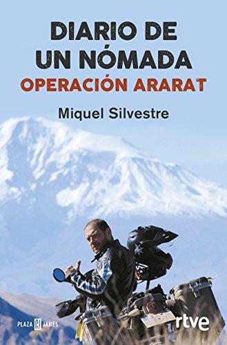 Diario de un nómada: Operación Ararat por Miquel Silvestre