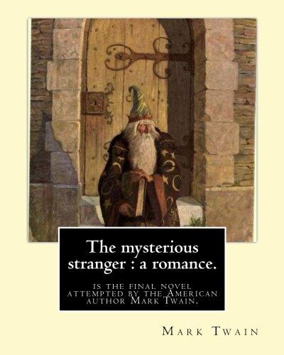 the-mysterious-stranger-a-romance-bymark-twain-illustrated-byn-c-wyeth-the-mysterious-stranger-is-th