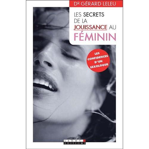 Les secrets de la jouissance au féminin