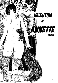 Annette - p. I (Italian Edition) by [Crepax, Guido]