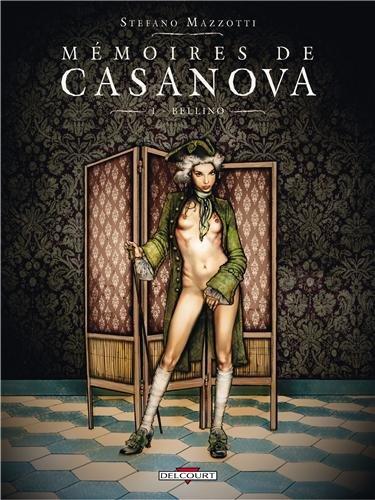 Mémoires de Casanova T1 - Bellino