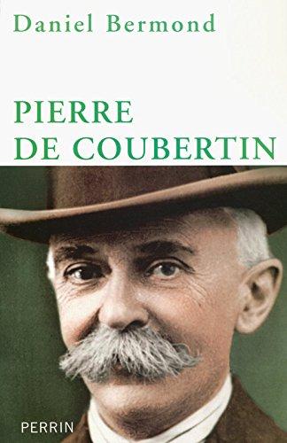 Pierre de Coubertin par Daniel Bermond