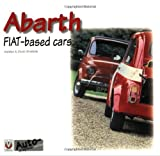 Abarth: FIAT Based Cars (Auto-Graphics)