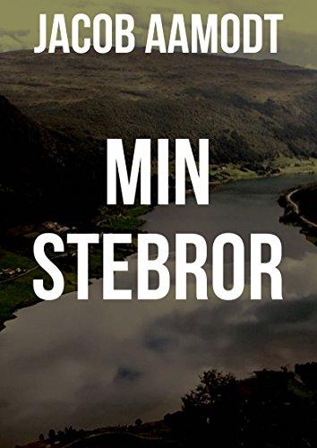 Min stebror (Norwegian Edition) por Jacob  Aamodt