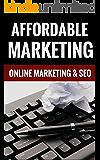 Affordable Marketing - Online Marketing & SEO