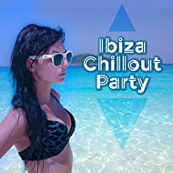 Ibiza Chillout Party – Summer Relax, Sunset Lounge Music, Holiday Songs, Deep Chillout Music