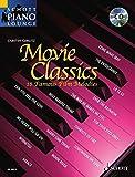"""Movie Classics 1: 18 bekannte Filmmelodien. Klavier. Ausgabe mit CD.: This Volume in the Series """"Schott Piano Lounge"""" Brings 18 Unforgettable Film Melodies to Life Again"""