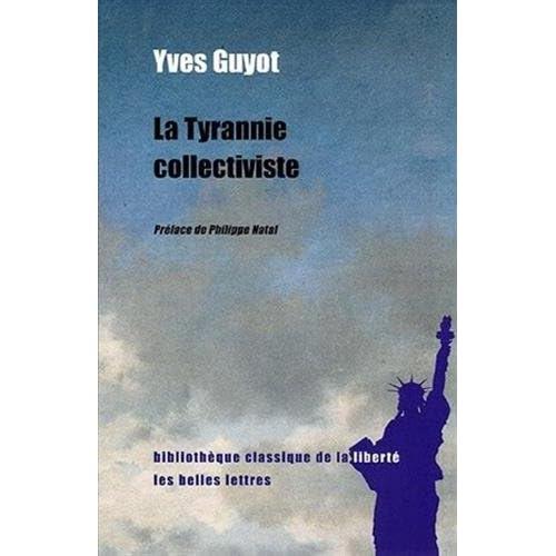 La Tyrannie collectiviste