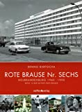 Rote Brause Nr. 6: 1960-1990/Band 13 der Edition rote Brause