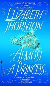 Almost a Princess by [Thornton, Elizabeth]