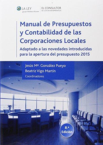 Manual de presupuestos y contabilidad de las corporaciones locales 8 ed