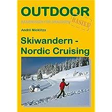 Skiwandern - Nordic Cruising (Basiswissen für draußen)
