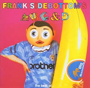 ABC & D: The Best of Frank Sidebottom