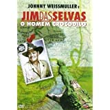 Cannibal Attack aka Jim das Selvas, O Homem Crocodilo [Import] by Johnny Weissmuller