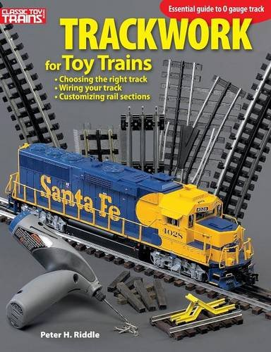 Trackwork for Toy Trains por Peter H. Riddle