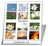 Seelenglück 2018. Tischkalender / Kalender. 12 Monate. Stimmungsvolle Natur-Fotografien. Feinfühlige Texte zur inneren Stärkung. Geschenk für Frauen.