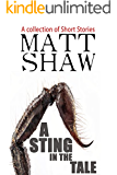 A Sting in the Tale: A Collection of Short Stories