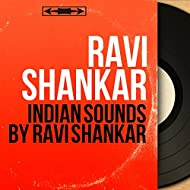 Indian Sounds by Ravi Shankar