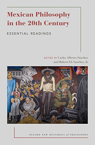 Ebooks Mexican Philosophy in the 20th Century: Essential Readings (Oxford New Histories of Philosophy) Descargar Epub