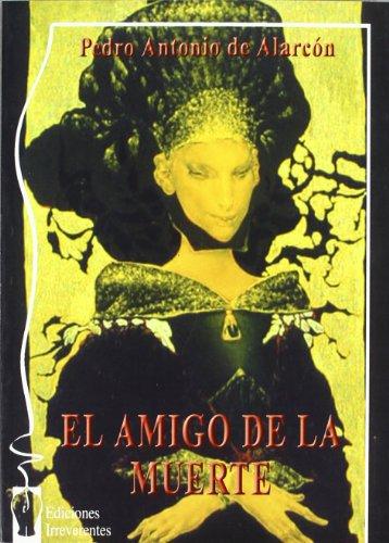 El Amigo De La Muerte (Colección de narrativa)