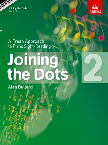 Joining the Dots, Book 2 (piano): A Fresh Approach to Piano Sight-Reading (Joining the dots (ABRSM)) (January 7, 2010) Sheet music