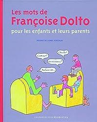 Les mots de Françoise Dolto