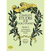 Liszt : Complete Etudes for Solo Piano, Series I: Including the Transcendental Etudes