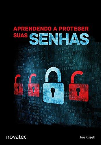 Aprendendo a Proteger suas Senhas (Portuguese Edition)