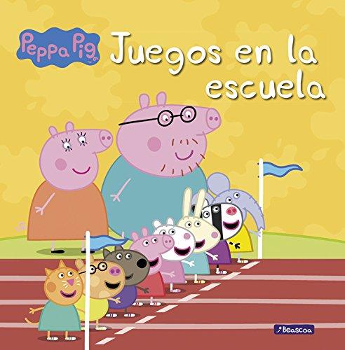 Juegos en la escuela (Peppa Pig. Primeras lecturas) por VV. AA.