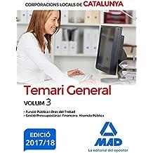 Corporacions Locals de Catalunya. Temari General Volum 3